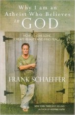 why i am an atheist who believes in God - F Schaeffer